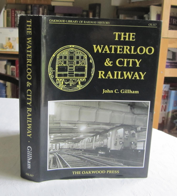 The Waterloo and City Railway (Oakwood