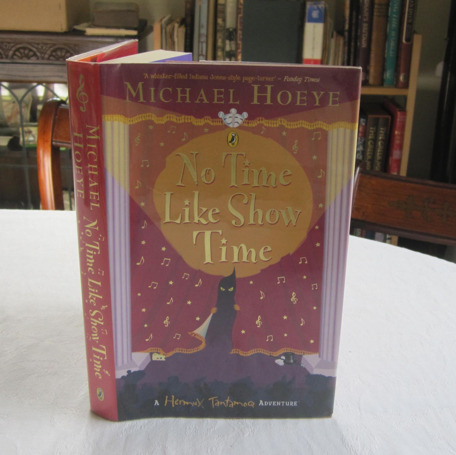No Time Like Show Time - a Hermux Tantamoq Adventure: Hoeye, Michael