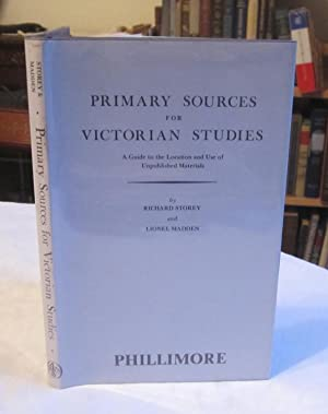 Primary Sources for Victorian Studies - Guide to the Location & Use of Unpublished Materials