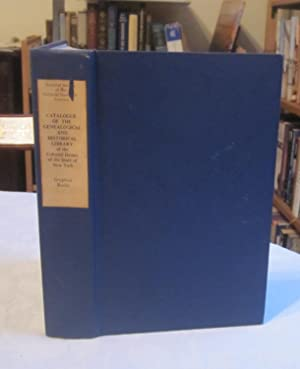 Catalogue of the Genealogical & Historical Library of the Colonial Dames of the State of New York