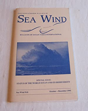 Sea Wind: Special Issue: Status of the World Ocean & its Biodiversity