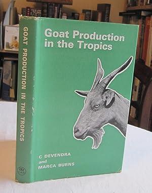 Goat Production in the Tropics: Devendra, C.;Burns, Marca