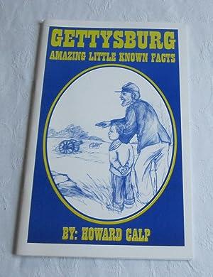 Gettysburg: Amazing Little Known Facts: Calp, Howard