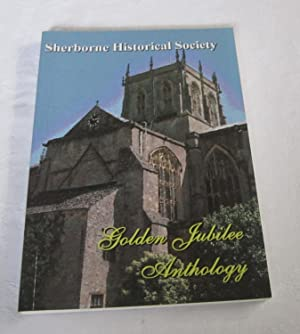 Sherborne Historical Society Golden Jubilee Anthology
