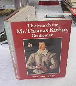 The Search for Mr Thomas Kirbye, Gentleman