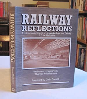 Railway Reflections: A Unique Collection of Photographs from the '30s