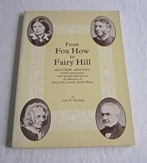 From Fox How to Fairy Hill: a study of Matthew Arnold's in-laws with special reference to the Ben...