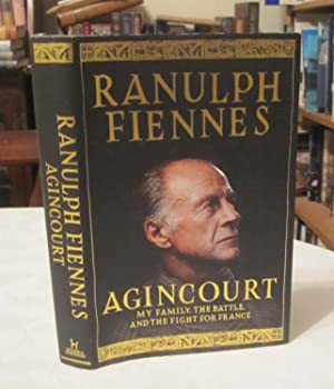 Agincourt: My Family, the battle & the Fight for France