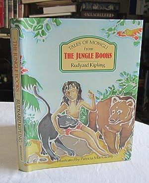 Tales of Mowgli from the Jungle Books: Kipling, Rudyard