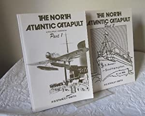 The North Atlantic Catapult, A Philatelic Handbook, Part 1 & 2