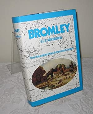 Bromley: From the Earliest Times to the Present Century