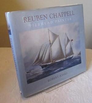 Reuben Chappell - Pierhead Painter: Robert Jones