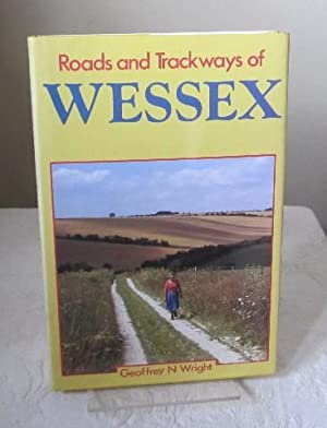 Roads and Trackways of Wessex