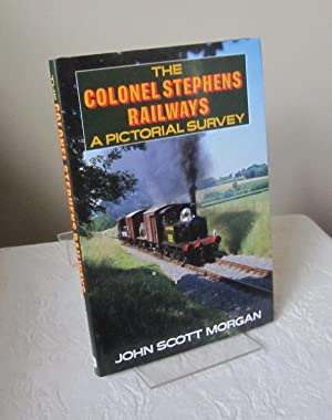 Colonel Stephens Railways: A Pictorial Survey