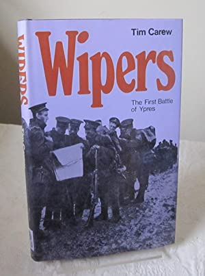 Wipers: First Battle of Ypres