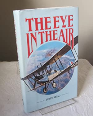 The Eye in the Air: A History of Air Observation for the Army, 1785-1945