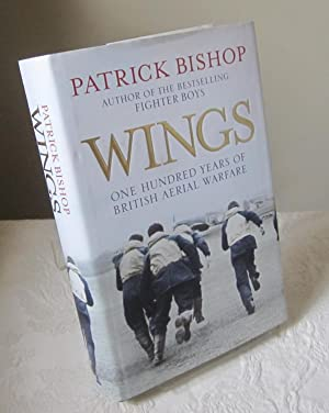 Wings: One Hundred Years of British Aerial Warfare
