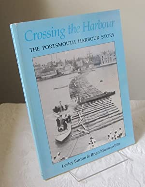 Crossing the Harbour: Portsmouth Harbour Story
