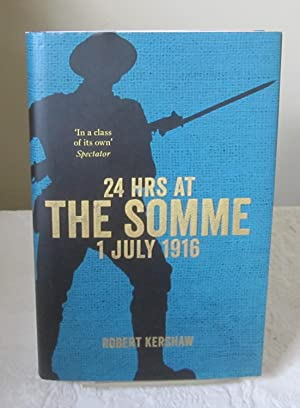 24 Hours at the Somme, 1st July 1916