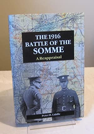 The 1916 Battle of the Somme: A Reappraisal