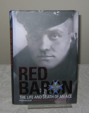Red Baron: The Life and Death of an Ace