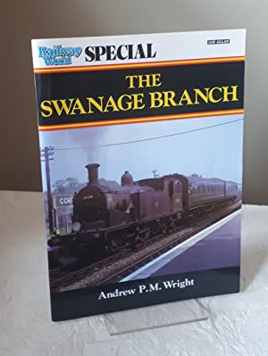 Railway World Special - The Swanage Branch