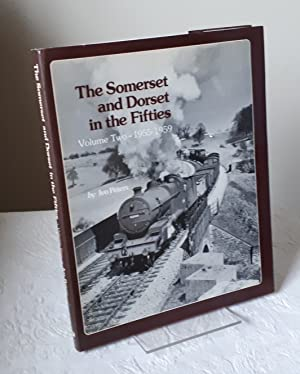 The Somerset and Dorset in the Fifties: Volume Two - 1955-1959