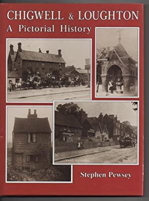 Chigwell and Loughton: A Pictorial History