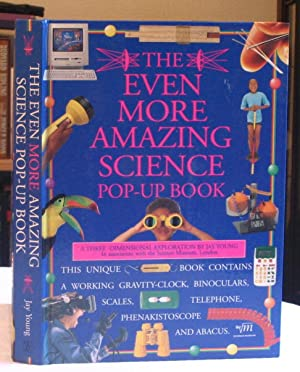 The Even More Amazing Science Pop-Up Book : A Three-Dimensional Exploration