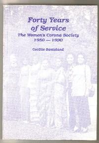 Forty Years of Service: Women's Corona Society,1950-90