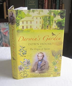 Darwin's Garden : Down House and the Origin of Species