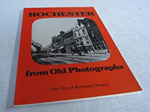 Rochester from Old Photographs