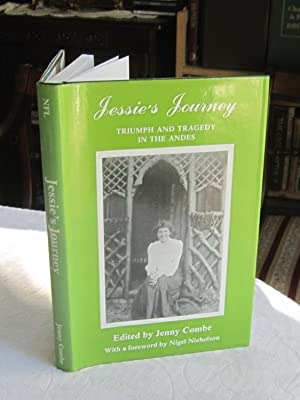 Jessie's Journey: Triumph & Tragedy in the: Combe, Jenny (editor);
