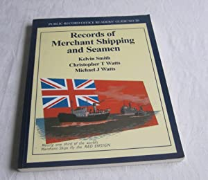 Records of Merchant Shipping and Seamen (Public Record Office Readers' Guide No.20)