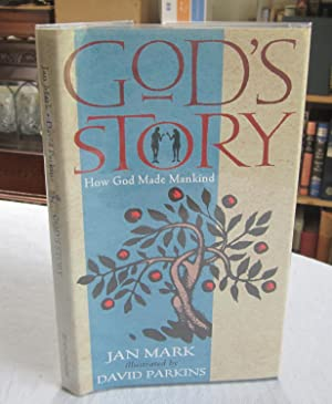God's Story: How God Made Mankind: Mark, Jan