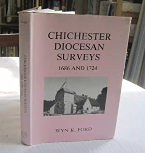 Chichester Diocesan Surveys, 1686 and 1724 (Sussex Record Society Vol.78)