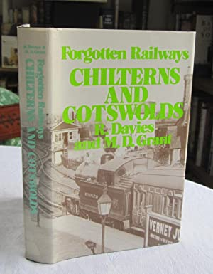 Forgotten Railways: Chilterns and Cotswolds