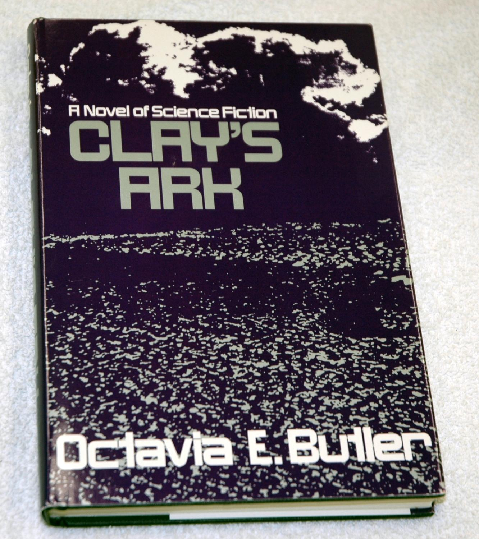 Clay's Ark: Octavia Butler