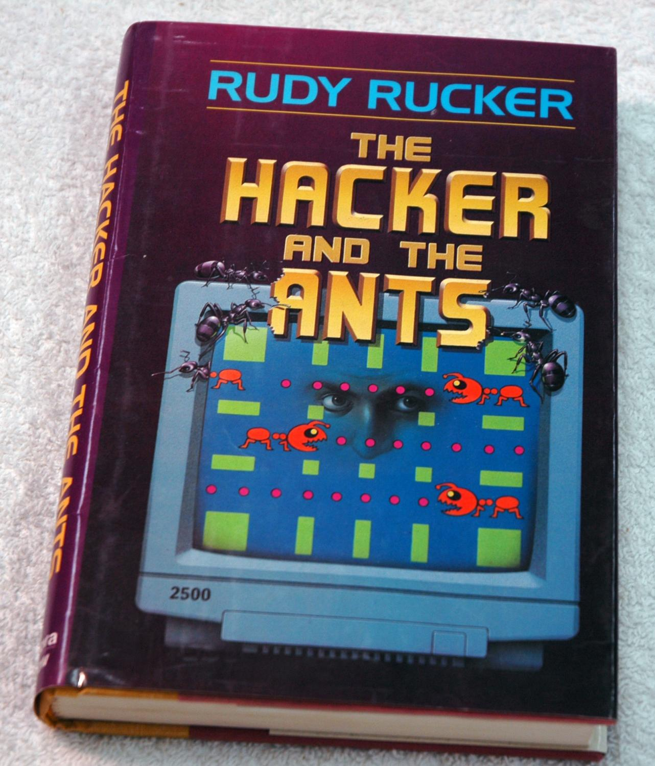 The Hacker and the Ants: Rudy Rucker