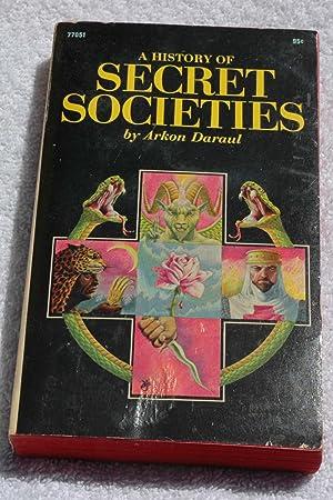 A History of Secret Societies: Arkon Daraul