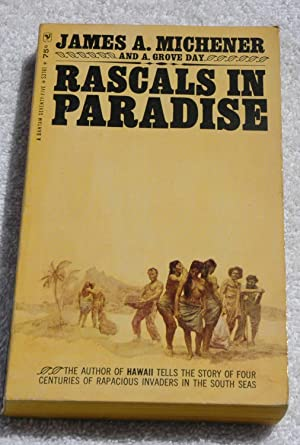 Rascals in Paradise: Michener, James A.;