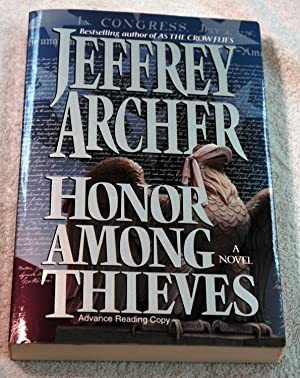 Honor Among Thieves (Advance reader's Copy): Jeffrey Archer