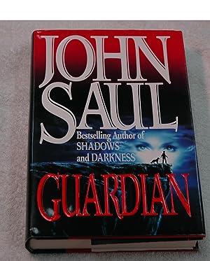 Guardian (Inscribed): John Saul