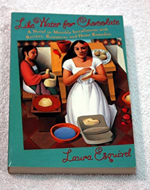 Like Water for Chocolate (Advance Reader's Copy): Laura Esquivel