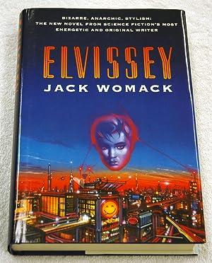 Elvissey: Jack Womack