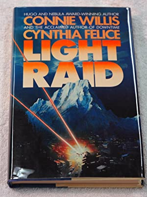 Light Raid (Signed): Willis, Connie; Felice, Cynthia