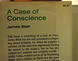 A CASE OF CONSCIENCE: James Blish