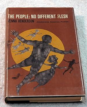 The People: No Different Flesh: Zenna Henderson