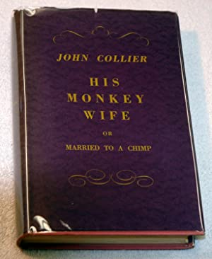 His Monkey Wife: Or, Married to a Chimp (Signed): John Collier