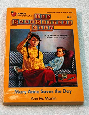 THE BABY SITTERS CLUB- MARY ANN SAVES THE DAY 4: Ann M. Martin